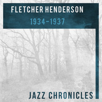 Fletcher Henderson And His Orchestra - 1934-1937 (Live)