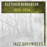 Fletcher Henderson And His Orchestra - 1932-1934 (Live)