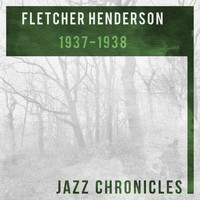 Fletcher Henderson And His Orchestra - 1937-1938 (Live)