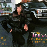 Trina - The Princess of Hip-Hop