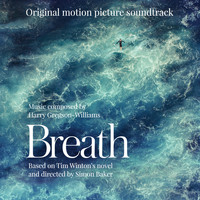 Harry Gregson-Williams - Breath (Original Motion Picture Soundtrack)