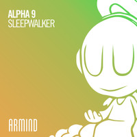 Alpha 9 - Sleepwalker