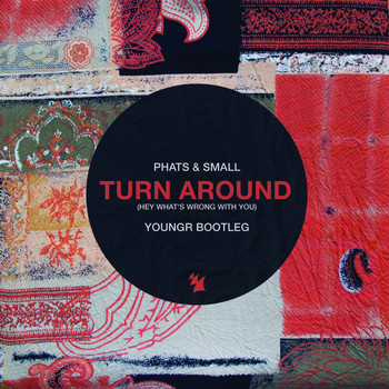 Phats & Small - Turn Around (Youngr Bootleg)