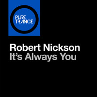 Robert Nickson - It's Always You