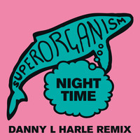 Superorganism - Night Time (Danny L Harle Remix)