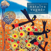 Natalya Vagner - Exploration of Soul