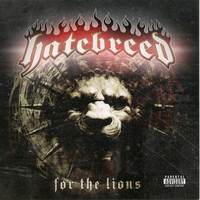 Hatebreed - For The Lions (Explicit)