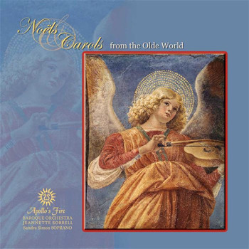 Apollo's Fire - Noels & Carols From The Olde World