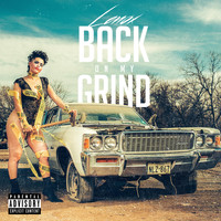 Lenox - Back on My Grind (Explicit)