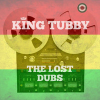 King Tubby - The Lost Dubs