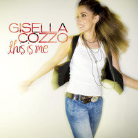 Gisella Cozzo - This Is Me (International Deluxe Edition)