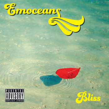 Bliss - Emoceans (Explicit)