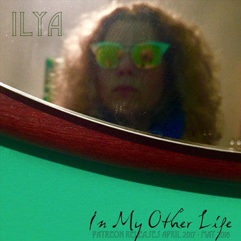 Ilya - In My Other Life