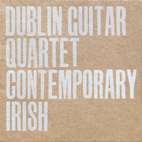 Dublin Guitar Quartet - Contemporary Irish