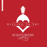My Silent Bravery - Willing to Try, Chapter 2