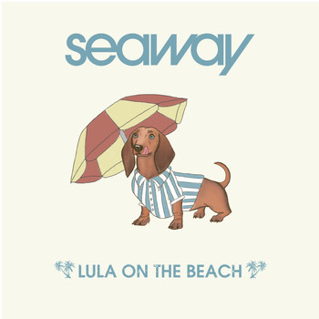 Seaway - Lula on the Beach (Acoustic)