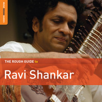 Ravi Shankar - Rough Guide To Ravi Shankar