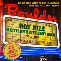 Hot Rize - Hot Rize's 40th Anniversary Bash