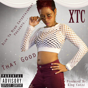 XTC - That Good (Explicit)