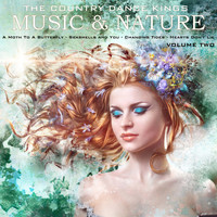 The Country Dance Kings - Music & Nature, Volume 2