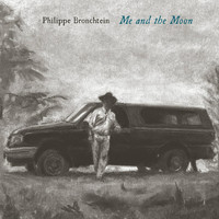 Philippe Bronchtein - Me and the Moon