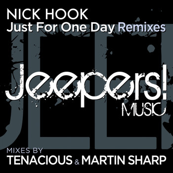 Nick Hook - Just for One Day (Remixes)