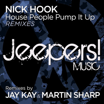Nick Hook - House People Pump It Up (Remixes)