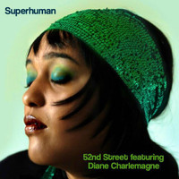 52nd Street - Superhuman (feat. Diane Charlemagne)