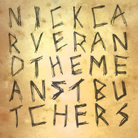 Nick Carver & the Mean St Butchers - The River