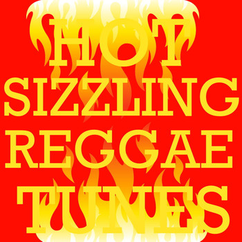 Various Artists - Hot Sizzling Reggae Tunes