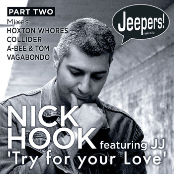 Nick Hook - Try for Your Love, Pt. 2