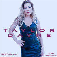 Taylor Dayne - Tell It to My Heart (Deluxe Anniversary Edition)
