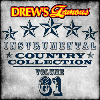 The Hit Crew - Drew's Famous Instrumental Country Collection (Vol. 61)