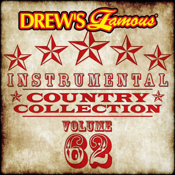 The Hit Crew - Drew's Famous Instrumental Country Collection (Vol. 62)