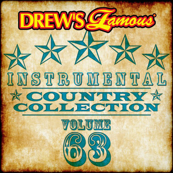 The Hit Crew - Drew's Famous Instrumental Country Collection (Vol. 63)