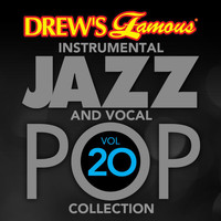 The Hit Crew - Drew's Famous Instrumental Jazz And Vocal Pop Collection (Vol. 20)