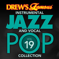 The Hit Crew - Drew's Famous Instrumental Jazz And Vocal Pop Collection (Vol. 19)