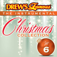 The Hit Crew - Drew's Famous The Instrumental Christmas Collection (Vol. 6)