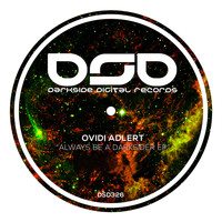Ovidi Adlert - Always Be a Darksider EP