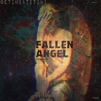 Betini&Titini - Fallen Angel / Underground Work