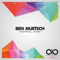 Ben Muetsch - Nightfall / Kora