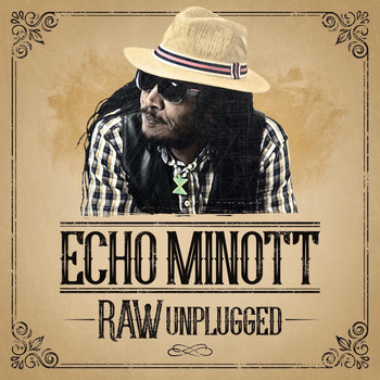 Echo Minott - Raw [Unplugged]