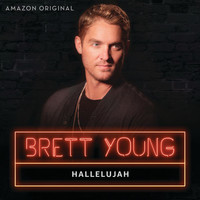 Brett Young - Hallelujah (Amazon Original)