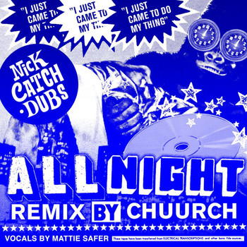 Nick Catchdubs - All Night (Chuurch Remix)