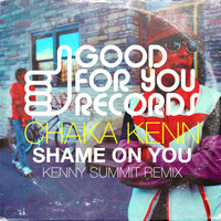 Chaka Kenn - Shame On You