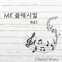 MK - Mk Classical Musics Vol.1
