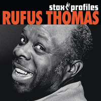 Rufus Thomas, Jr. - Stax Profiles: Rufus Thomas
