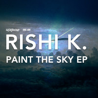 Rishi K. - Paint The Sky