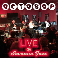 Octobop - Live at Savanna Jazz