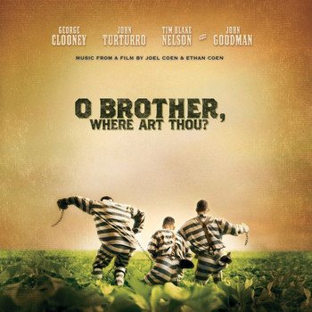 Various Artists - O Brother, Where Art Thou? (Original Motion Picture Soundtrack)